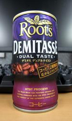 ルーツ デミタス デュアルテイスト - Roots DEMITASSE DUAL TASTE